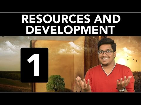 Geography: Resources and Development (Part 1)