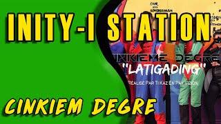 CINKIEM DEGRE sur INITY-I STATION