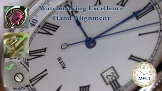 Watchmaking Excellence: Hand Alignment
