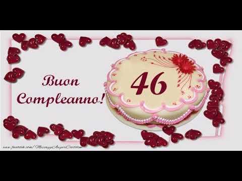 Auguri Buon Compleanno 46 Anni.Cartoline Animate E Musicali Buon Compleanno 46 Anni
