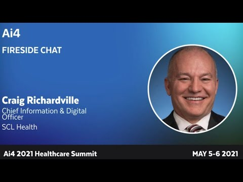 Fireside Chat With Craig Richardville, Chief Innovation & Digital Officer at SCL Health