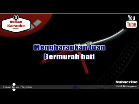 Karaoke Rhoma Irama - Terpaksa Mp3