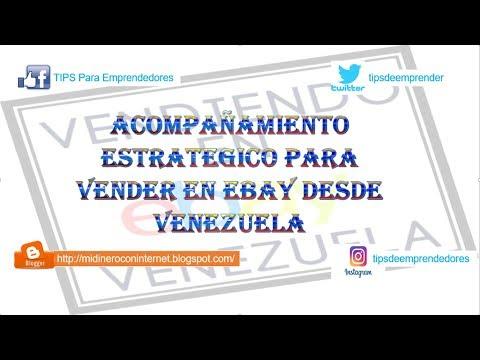 ACOMPAÑAMIENTO ESTRATÉGICO PARA VENDER EN EBAY DESDE VENEZUELA