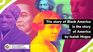 The Story of Black America IS the Story of America