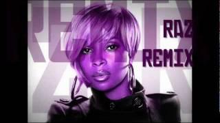 Mary J. Blige - We Ride (I See The Future) (Raz RemiX)