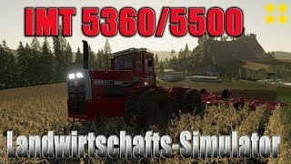 "[""Farming"", ""Simulator"", ""LS19"", ""Modvorstellung"", ""Landwirtschafts-Simulator"", ""IMT 5360/5500"", ""IMT 5360"", ""IMT"", ""LS19 Modvorstellung Landwirtschafts-Simulator :IMT""]"