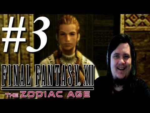 "ENTER: ""THE LEADING MAN"" - Final Fantasy XII: The Zodiac Age (PC) - Part 3"