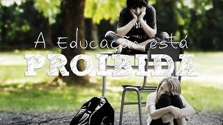 a educao proibida