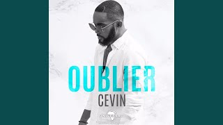 cevin oublier mp3