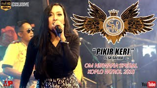 Video [SPESIAL KOPLO PATROL 2018] PIKIR KERI - ELSA SAFIRA - OM NIRWANA TERBARU [HD music video] download MP3, 3GP, MP4, WEBM, AVI, FLV Juli 2018