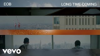 EOB - Long Time Coming (Visualizer)
