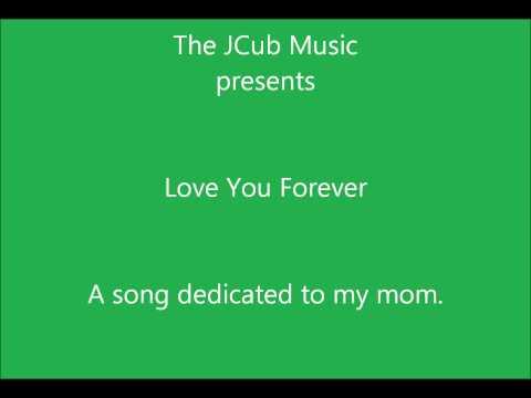 Love You Forever TheJCubMusic [**LYRICS IN DESCRIPTION**]