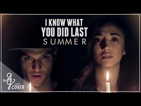 I Know What You Did Last Summer by Shawn Mendes & Camila Cabello | Alex G and dUSTIN tAVELLA Cover