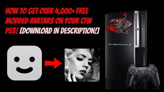 How To Get Over 4,000+ Free Modded Avatars On Your CFW PS3! [DOWNLOAD IN DESCRIPTION!]