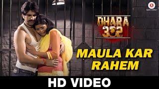 Maula Kar Rahem | Dhara 302 | Javed Ali | Rufy Kha