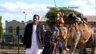 "Afghan new documentary ""Afghan Cameleer Australia 1860-1938"", Trailer :افغانان ساربان"
