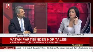 Vatan Partisi'nin HDP kapatılsın talebine sert yanıt / Garo Paylan