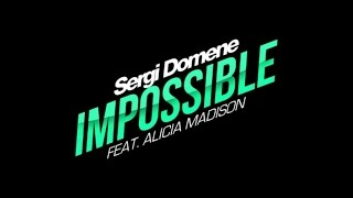 Sergi Domene Feat. Alicia Madison - Impossible (Official Teaser)