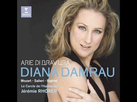 Diana Damrau - Arie Bravura (Mozart, Salieri and Righini Ari