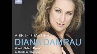 Diana Damrau - Arie Bravura (Mozart, Salieri and Righini Arias)