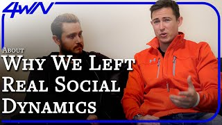 Alex Social Todd Valentine Why We Left Real Social Dynamics The Truth