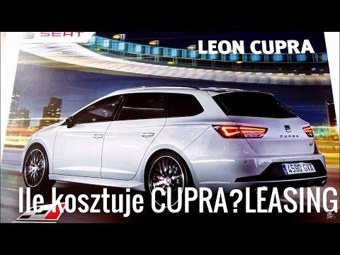 LEASING VW BANK FINANSOWANIE 2016 SEAT Leon CUPRA ile kosztuje? Poradnik PL