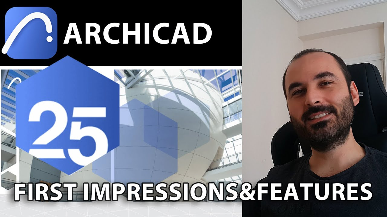 Archicad 25 - What are news ? My first impressions.