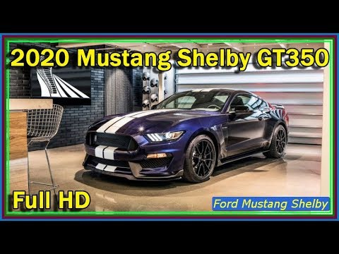 2020 GT350 - New Ford Mustang Shelby GT350 2020 Video ...