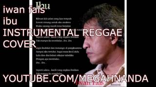 Iwan Fals Ibu ]Instrumental Reggae Cover[
