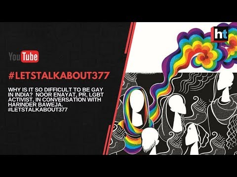 #LetsTalkAbout377: LGBT Activist Noor Enayat on difficulty of being gay in India (Discussion)
