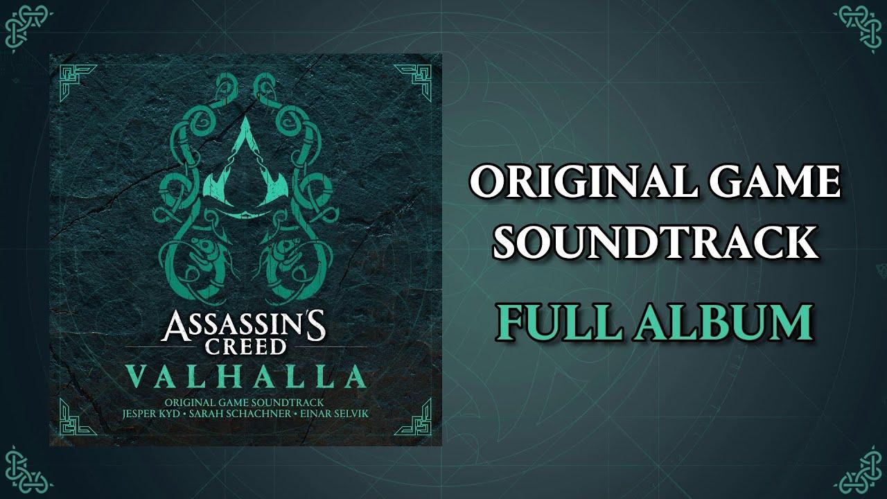 Assassin's Creed Valhalla OST (Official Soundtrack) | Jesper Kyd x Sarah Schachner x Einar Selvik