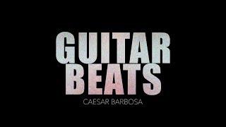 Caesar Barbosa - Live Act Guitar Beats