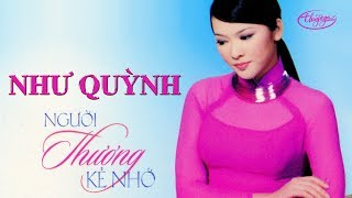 CD Như Quỳnh - Người Thương Kẻ Nhớ
