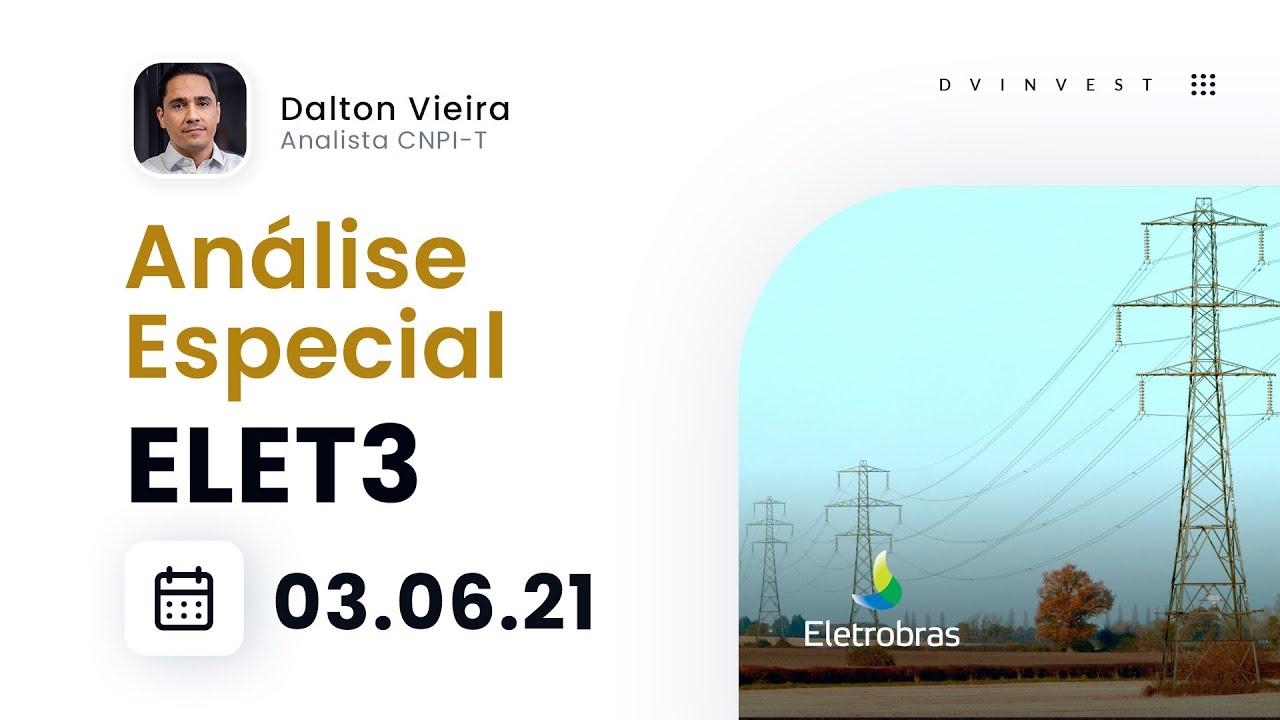 analise-especial-acoes-da-eletrobras-elet3-compra-com-alvo-nos-6800