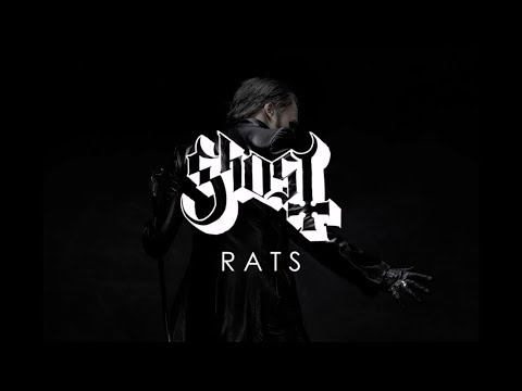Ghost - Rats (Lyrics)
