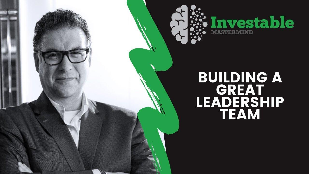 Building a Great Leadership Team