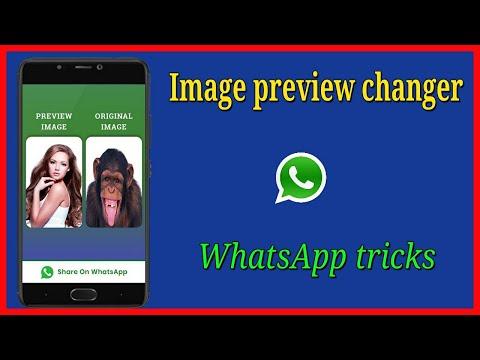 अब दिल खोलकर मजाक करो वाटसप पर। prank on whatsapp with image preview changer. thumbnail