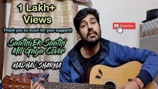 Ek Saathi Mil Gaya - Cover | Mere Dad Ki Dulhan | Madhav Sharma