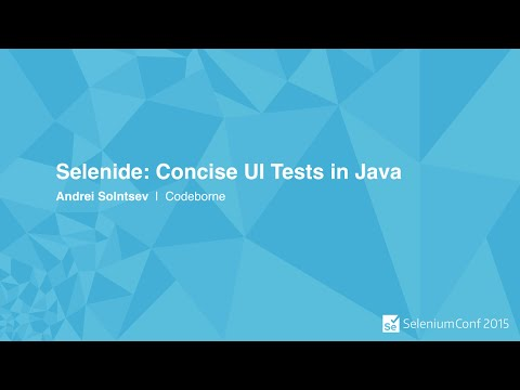 Selenide: Concise UI Tests in Java