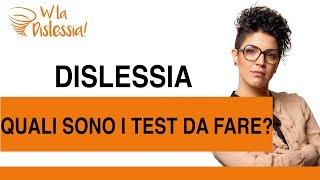 Dislessia: quali sono i test diagnostici?