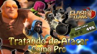 ¡TRATANDO DE ATACAR COMO PRO! - Clash of Clans - Fandom Gameplays