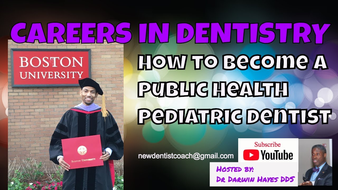 How to Become a Public Health Pediatric Dentist | Careers in Dentistry |  New Dentist Coach