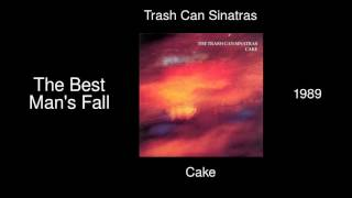 Watch Trash Can Sinatras The Best Mans Fall video