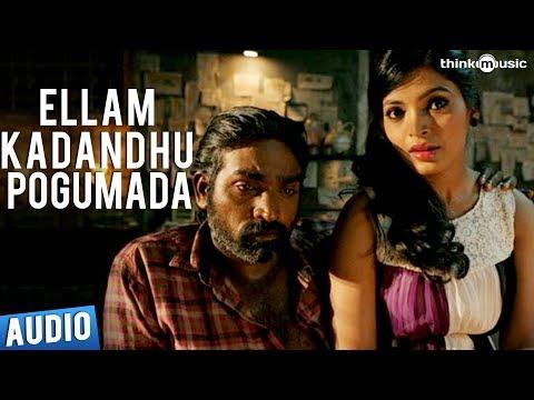 Ellam Kadandhu  Pogumada Full Song - Soodhu Kavvum