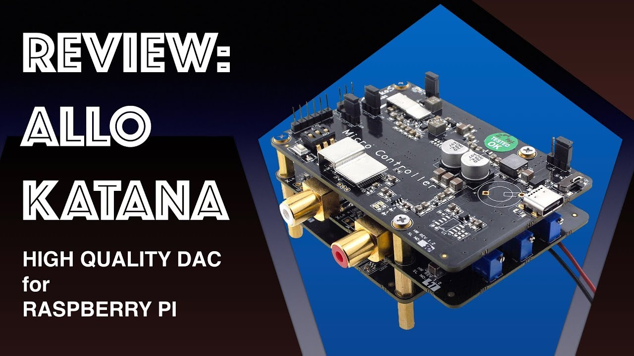 Allo Katana DAC for Raspberry Pi