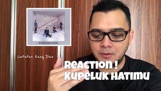 Gambar cover KUPELUK HATIMU NOAH | REACTION