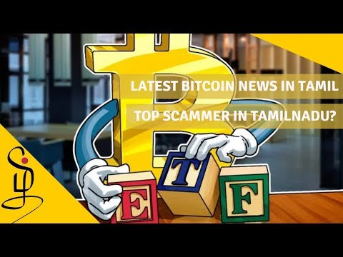 Latest Bitcoin News In Tamil - Who Is The Top Scammer In TN? - India To Regulate Cryptos?