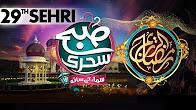 29th Sehri | Subah Sehri Samaa Kay Saath - SAMAA TV - 25 June 2017