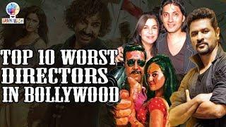 Top 10 Worst Directors in Bollywood  Top 10  Brainwash