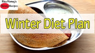 Winter Diet Plan For Weight Loss - Indian Meal Plan To Lose Weight Fast | Skinny Recipes